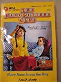 Mary Anne Saves the Day (The Baby-Sitters Club #4) (0590435124) by Martin, Ann M.