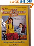 Mary Anne Saves the Day (The Baby-Sit...