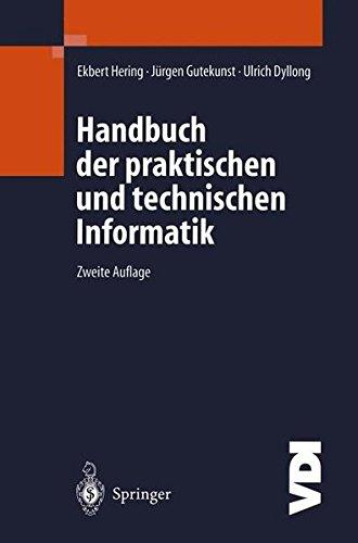 Handbuch der praktischen und technischen Informatik (VDI-Buch)  [Gutekunst, Jürgen - Hering, Ekbert - Dyllong, Ulrich] (Tapa Dura)