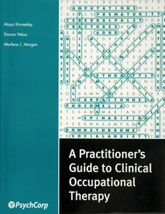 A Practitioner's Guide to Clinical Occupational Therapy