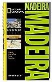 NATIONAL GEOGRAPHIC Spirallo Reiseführer Madeira: Magazin. Infos & Tipps. Touren. Reiseatlas - Christopher Catling