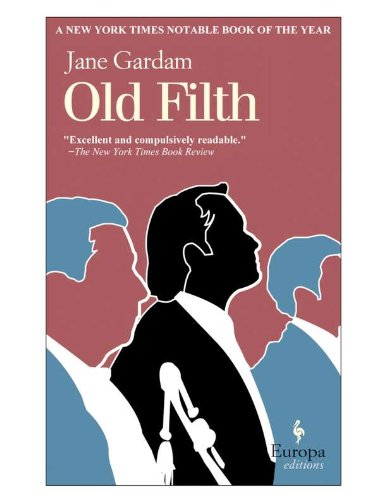 Old Filth, Jane Gardam