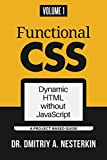 Functional CSS: Dynamic HTML without JavaScript (volume 1)