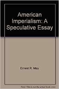 american essay imperialism speculative