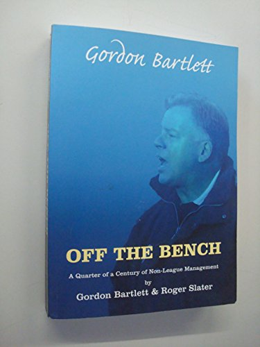 gordon-bartlett-off-the-bench-a-quarter-of-a-century-of-non-league-management