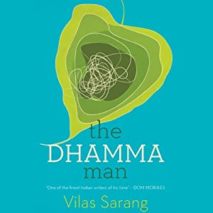 The Dhamma Man | [Vilas Sarang]