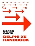 img - for Delphi XE Handbook: A Guide to New Features in Delphi XE by Marco Cant? (2011-06-16) book / textbook / text book