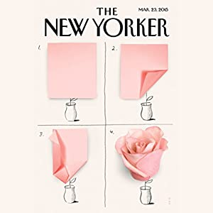 The New Yorker, March 23rd 2015 (Rebecca Mead, Patricia Marx, James B. Stewart) Periodical