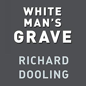 White Man's Grave Audiobook