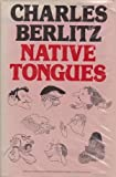 Native Tongues (0246120428) by Charles Berlitz