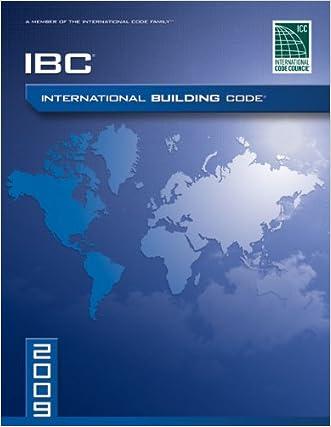 2009 International Building Code® (IBC®) written by International Code Council