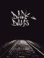Dark Days [HD]