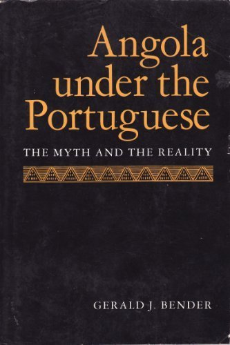 Angola Under the Portuguese: The Myth and the