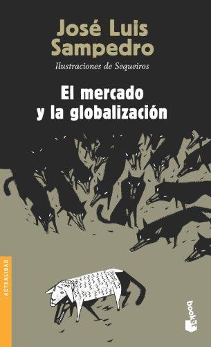 EL MERCADO Y LA GLOBALIZACION descarga pdf epub mobi fb2