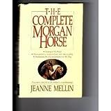The Complete Morgan Horse