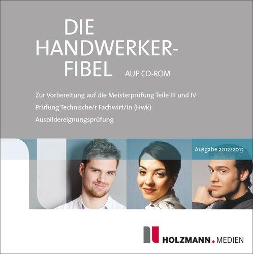 Die Handwerker-Fibel auf CD-ROM (Ausgabe 2013 / 2014), PC