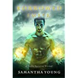 Borrowed Ember (Fire Spirits Book 3) ~ Samantha Young