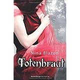 "Totenbrautvon ""Nina Blazon"""
