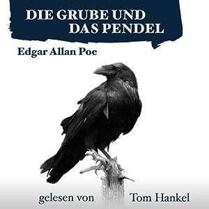 Die Grube und das Pendel | [Edgar Allan Poe]
