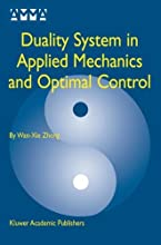 Duality System in Applied Mechanics and Optimal Control Advances in Mechanics and Mathematics