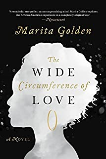 Book Cover: The Wide Circumference of Love: A Novel
