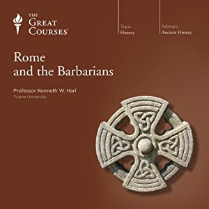 Rome and the Barbarians | [The Great Courses]
