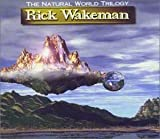 Natural World Trilogy by Wakeman, Rick (1999-07-06)