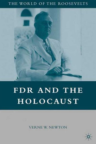 FDR and the Holocaust (World of the Roosevelts)