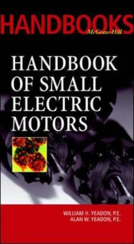 Handbook Of Small Electric Motors: 1St (First) Edition