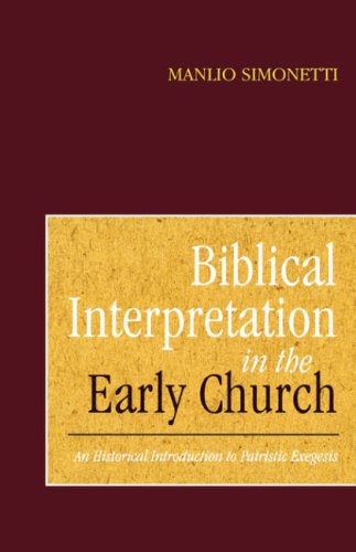 Biblical Interpretation in the Early Church, Manlio Simonetti