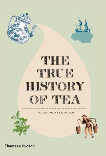 The True History of Tea