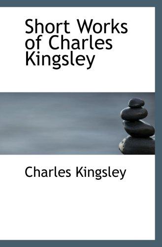 Short Works of Charles Kingsley