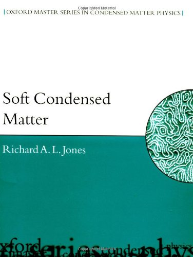 Soft Condensed Matter (Oxford Master Series in Condensed...