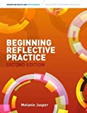 Beginning Reflective Practice (with Coursemate and ebook) (Nursing and Health Care Practice)