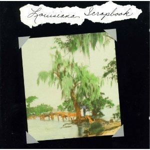Louisiana Scrapbook, Various Artists