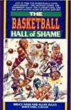 The Basketball Hall of Shame (0671694146) by Nash, Bruce