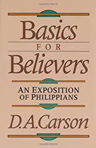 Cover of &quot;Basics for Believers: An Exposi...