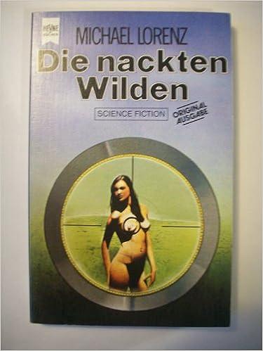 Michael Lorenz - Die nackten Wilden