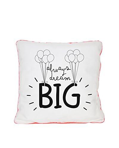 Really Nice Things Cojín Always Dream Big Blanco