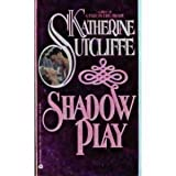 Shadow Play (0380759411) by Sutcliffe, Katherine