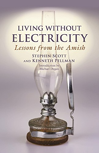 Living Without Electricity: Lessons from the Amish (History Of Electricity compare prices)