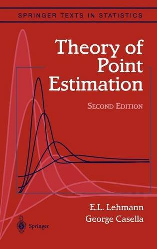Theory of Point Estimation (Springer Texts in Statistics) PDF