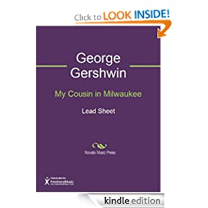 My Cousin in Milwaukee. [Song.] Words Ira Gershwin