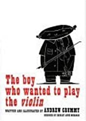 The Boy Who Wanted to Play the Violin