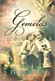 Gemelas (Spanish Edition) (8466638660) by Tessa De Loo