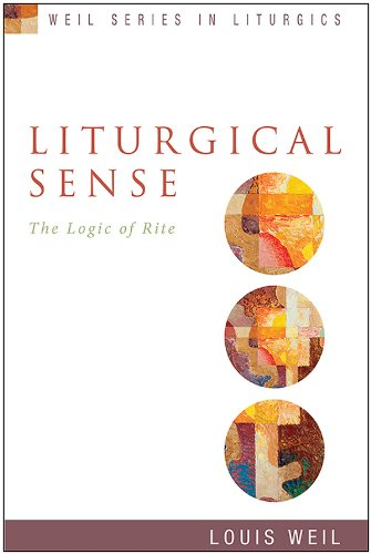 Liturgical Sense: The Logic of Rite