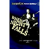 When Night Falls: Lanternlight Files, Book 2par Parker DeWolf