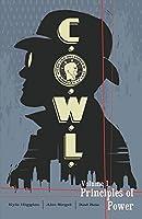 C.O.W.L. Volume 1: Principles of Power
