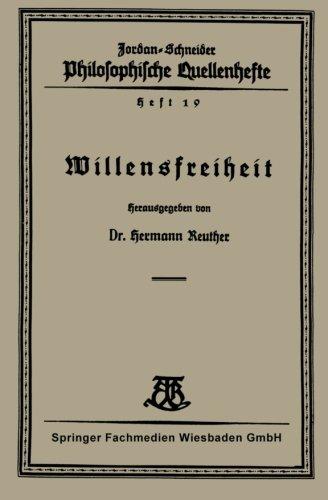 Willensfreiheit (Philosophische Quellenhefte)  [Reuther, Hermann] (Tapa Blanda)