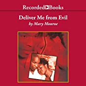 Deliver Me from Evil | [Mary Monroe]
